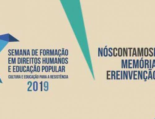4ª edição da Semana de Formação em Direitos Humanos e Educação Popular começa hoje, 16